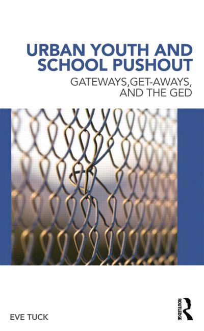 http://www.amazon.com/Urban-Youth-School-Pushout-Get-aways/dp/0415886090/ref=sr_1_1?ie=UTF8&qid=1434395074&sr=8-1&keywords=urban+youth+an+school+pushout