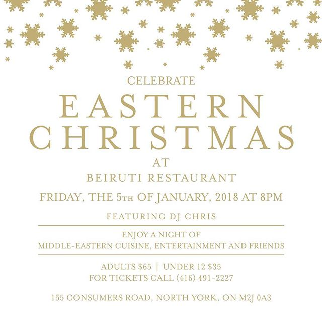 Celebrate Eastern Christmas Night at Beiruti Restaurant. Get your tickets NOW!