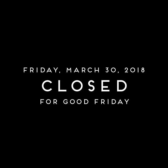 We are closed today for Good Friday.