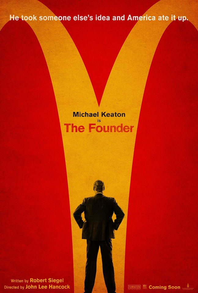 """Theatrical poster of film. (Photo from """"The Founder""""Facebook page)"""