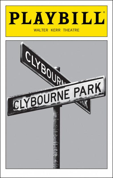 The playbill for Clybourne Park, courtesy of www.playbill.com.