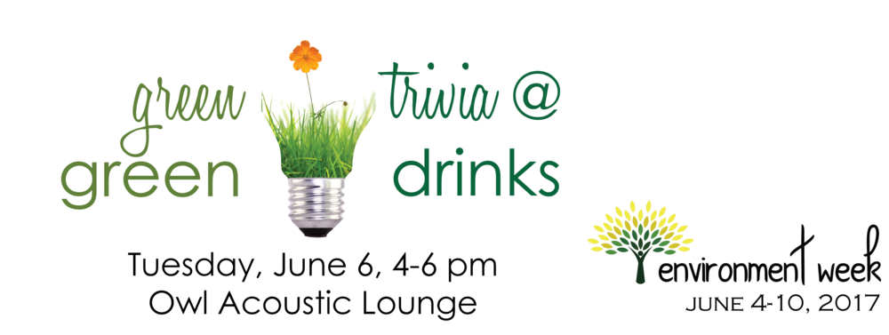 Join in on Green Drinks the first Tuesday of every month at 4pm at the Owl Acoustic Lounge!
