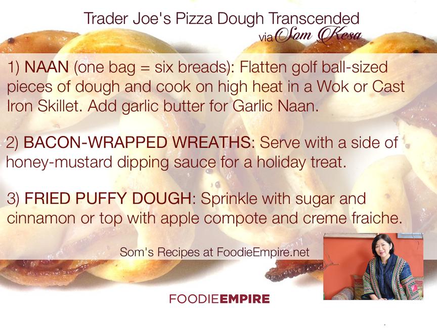Trader Joe's Pizza Dough Transcended (3-ways) via Seattle Foodie Som Kesa