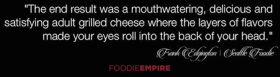 Frank Edgington Quote on Adult Grilled Cheese