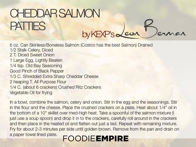 Cheddar Salmon Patties by KEXP's Leon Berman