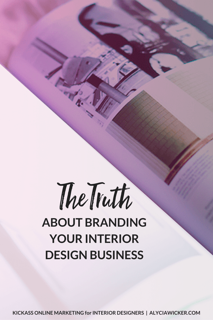 Branding your interior design business the truth for Interior design business