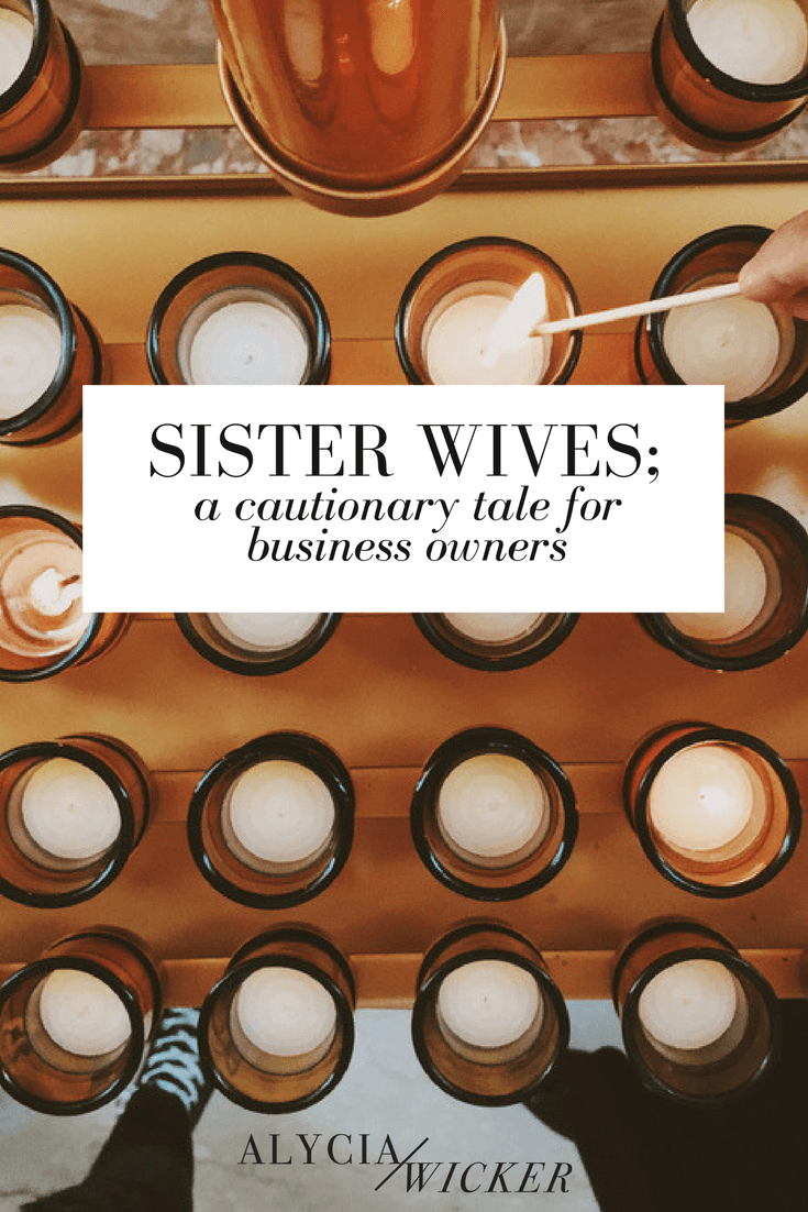 sister-wives-a-cautionary-tale-for-business-owners