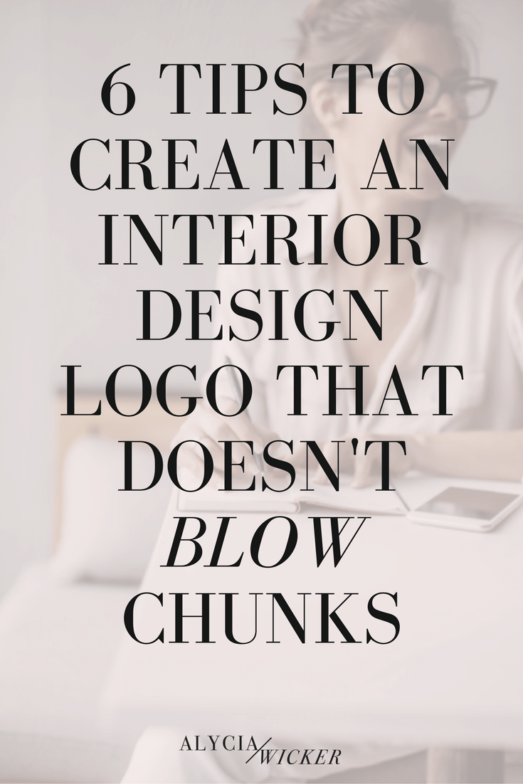 6 Tips To Create An Interior Designer Logo That Doesnt Blow Chunks