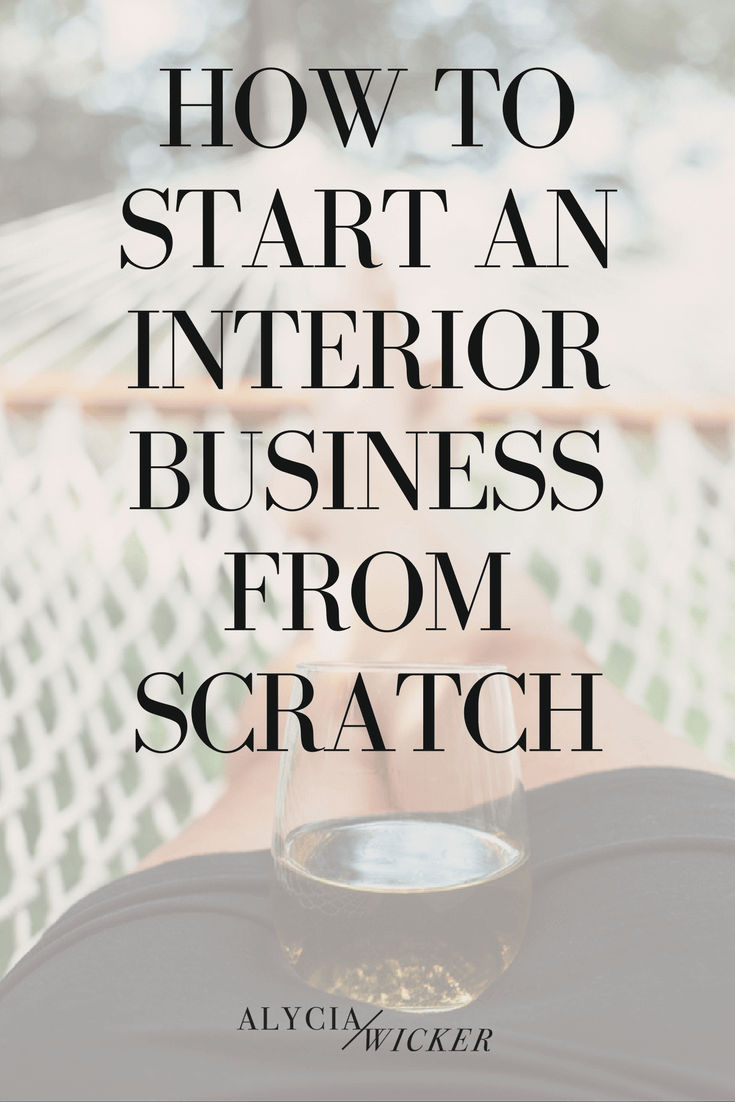 Start An Interior Design Business