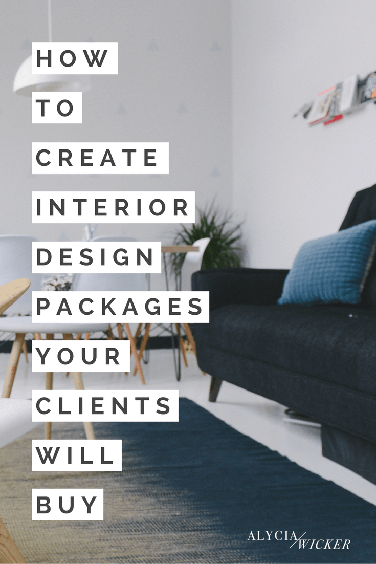 Awesome How To Create Interior Design Packages Your Clients Will Buy .... How To Get  Interior Design Clients ...