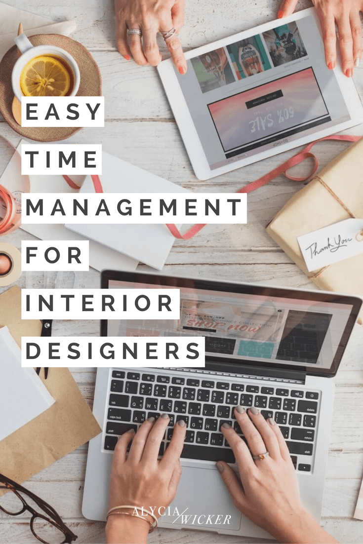 Easy Time Management for Interior Designers