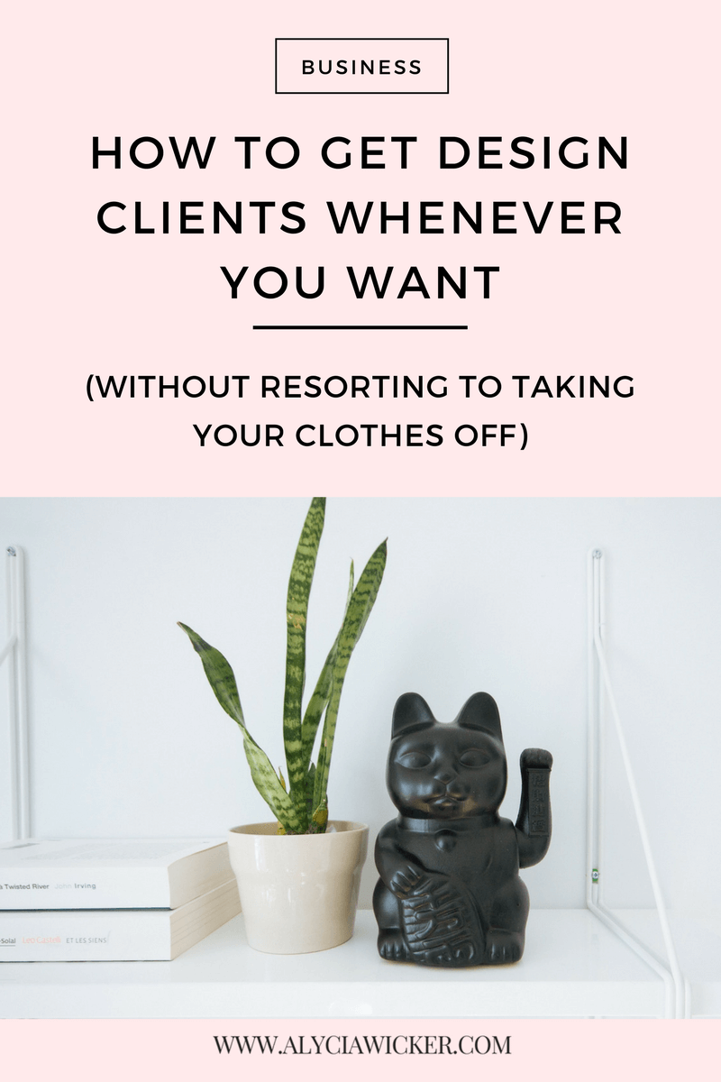 how-to-get-clients-whenever-you-want.png