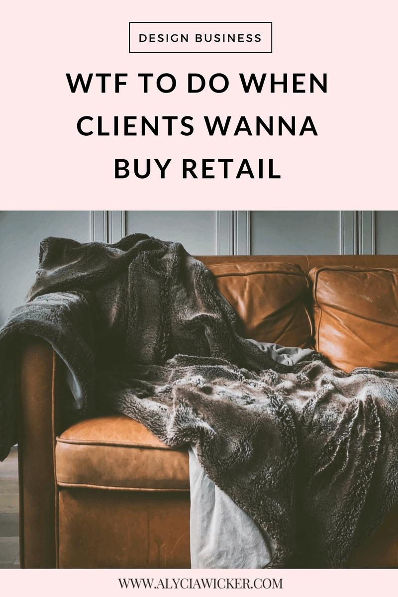 wtf to do when clients wanna buy retail alycia wicker interior rh alyciawicker com interior design discounts at retail stores interior design discounts at retail stores