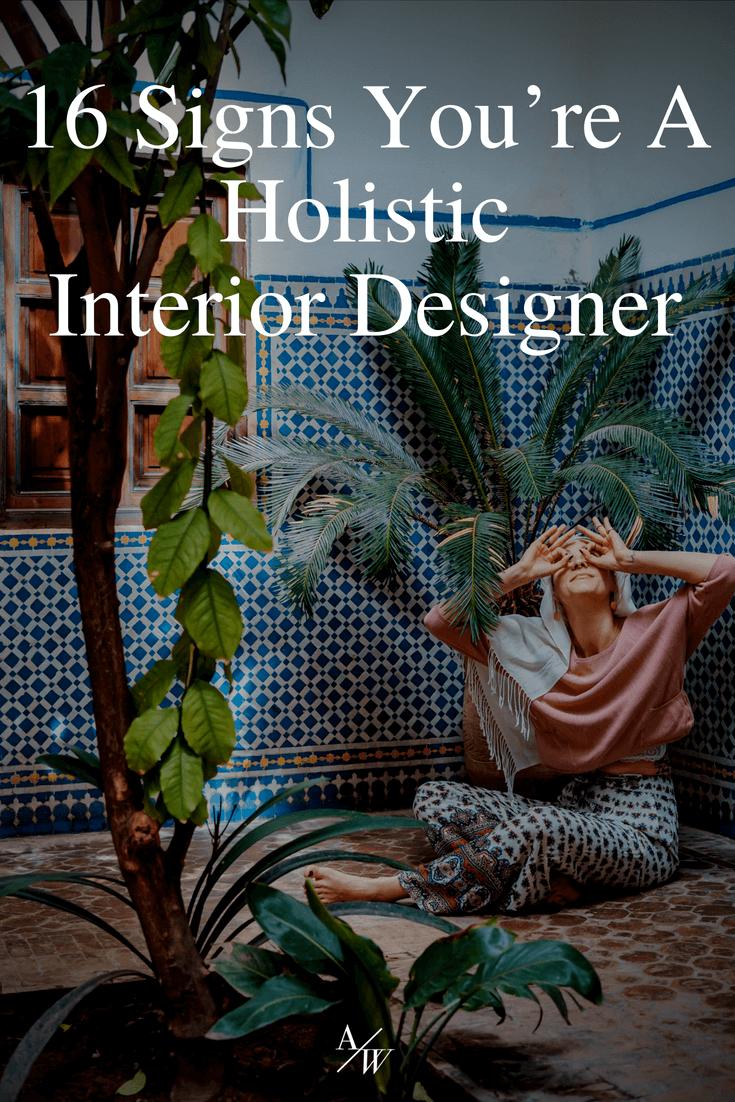 signs-youre-a-holistic-interior-designer.png