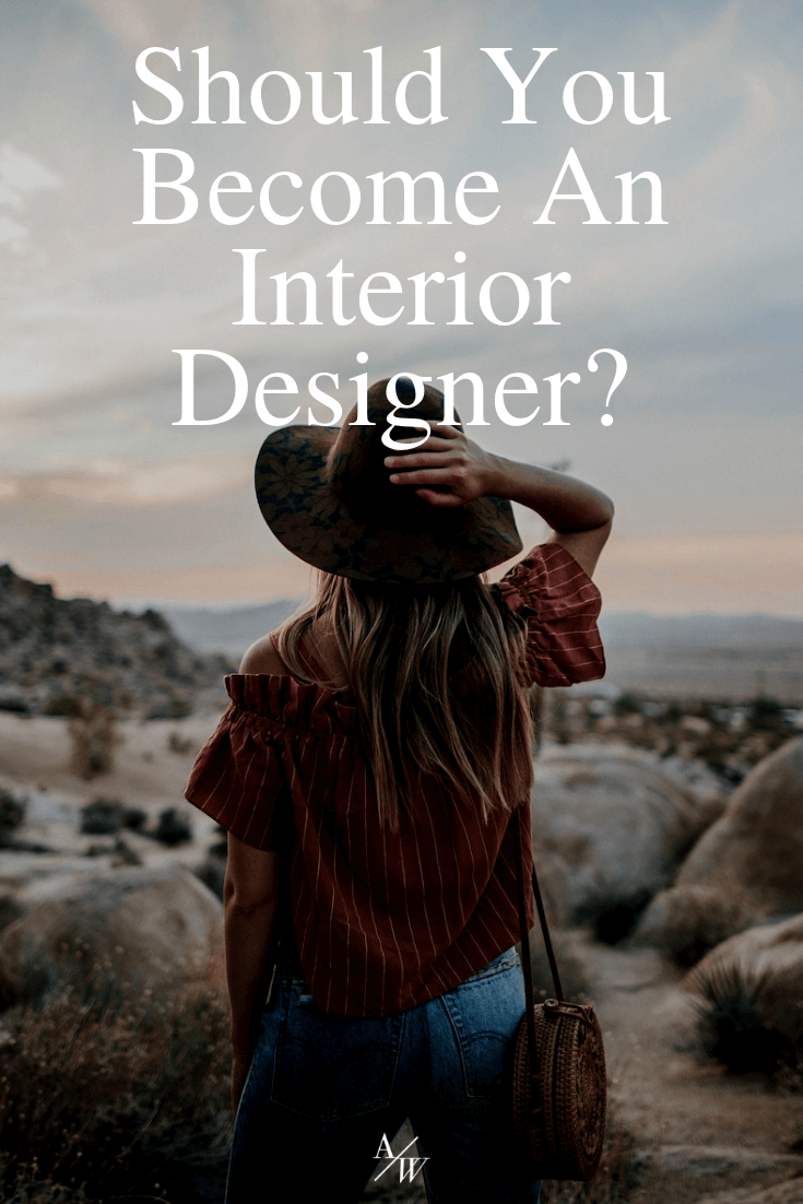 should you become an interior designer