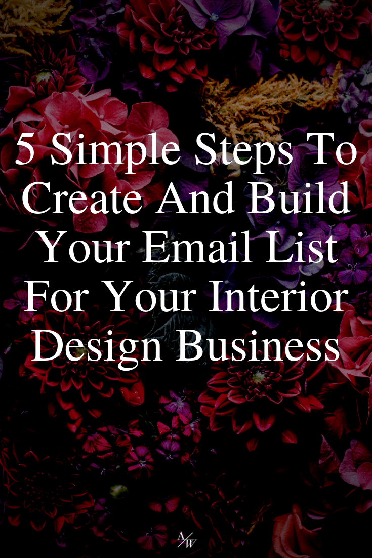 steps-to-create-build-an-email-list-for-your-interior-design-business- (1).png
