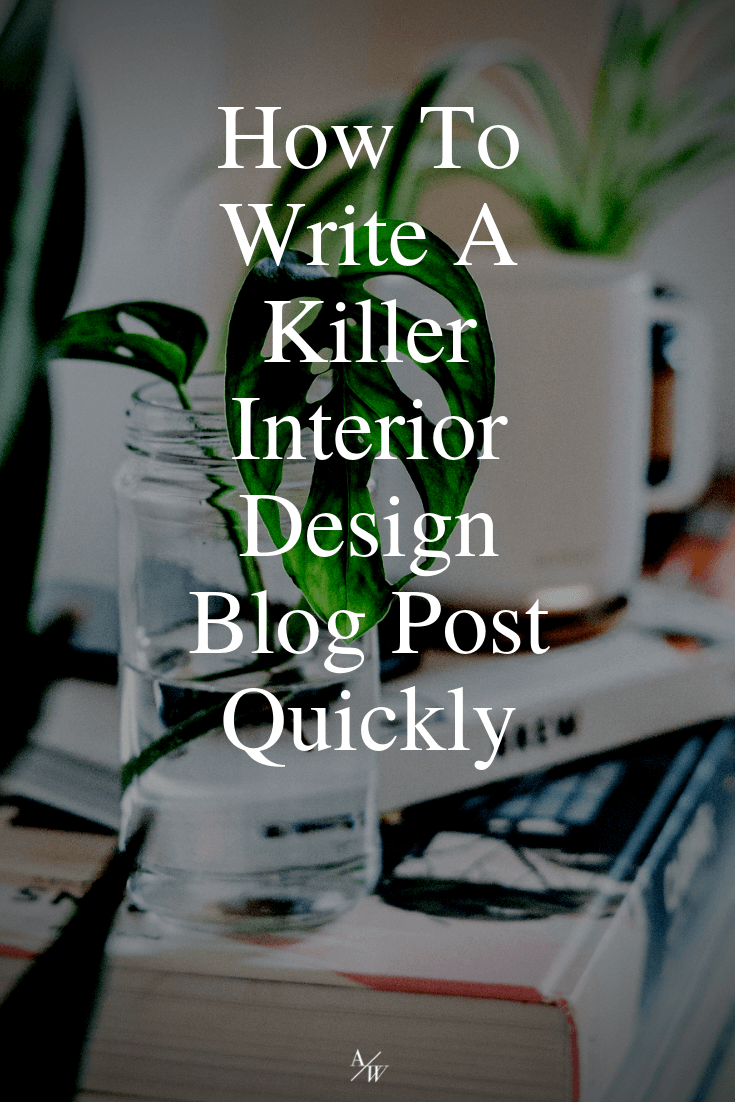 how-to-write-an-interior-design-blog-post.png