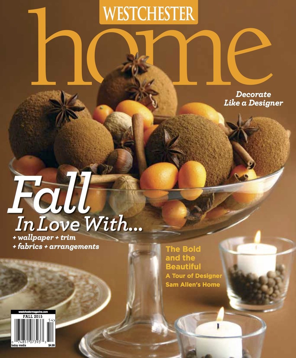 Westchester Home Magazine Fall 2015