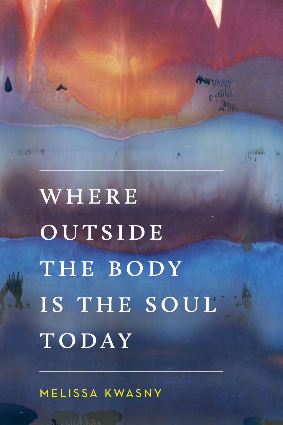 Kwasny Where-Outside-The-Body_book-cover.jpg