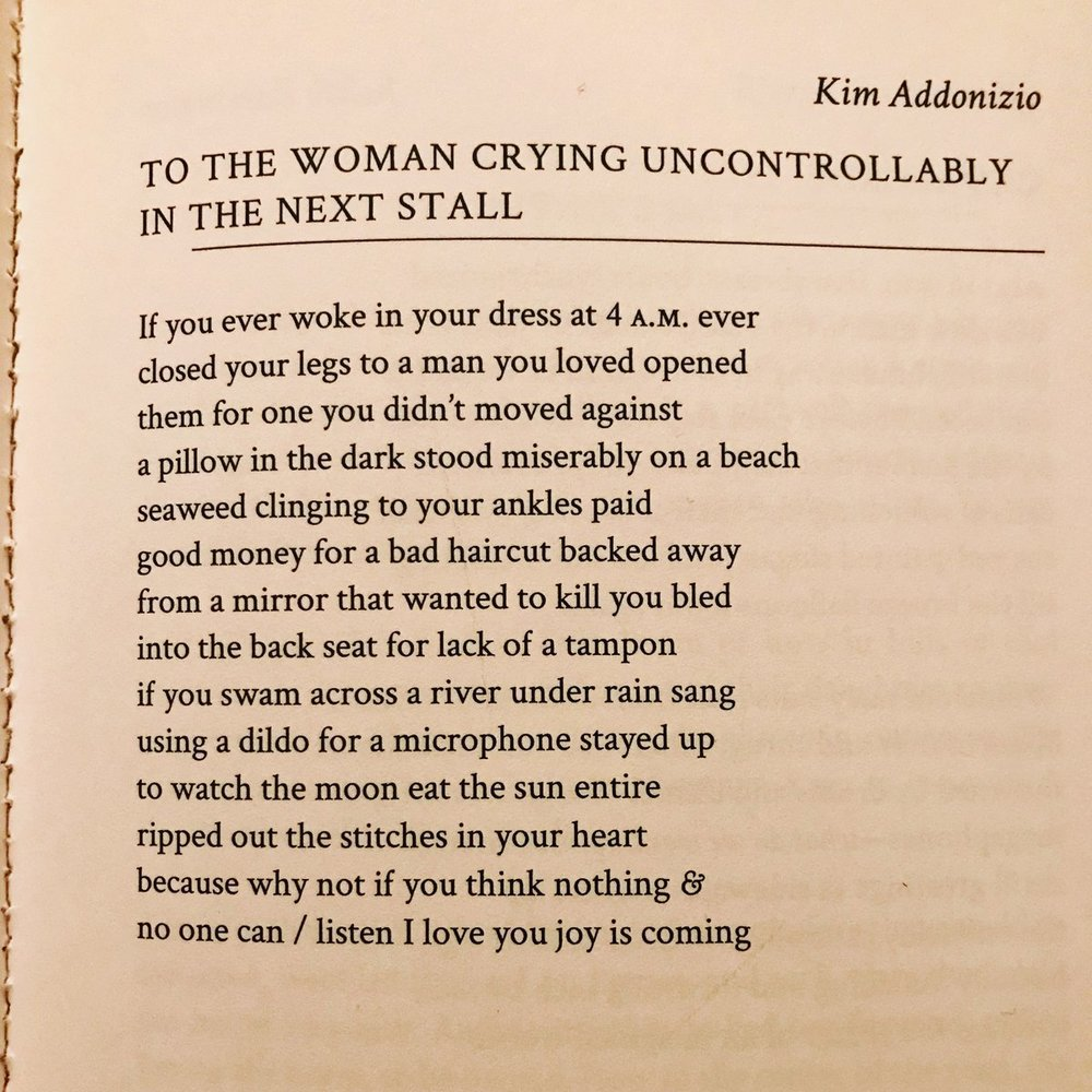"Kim Addonizio in  diode.    ""To the Woman Crying Uncontrollably in the Next Stall"""