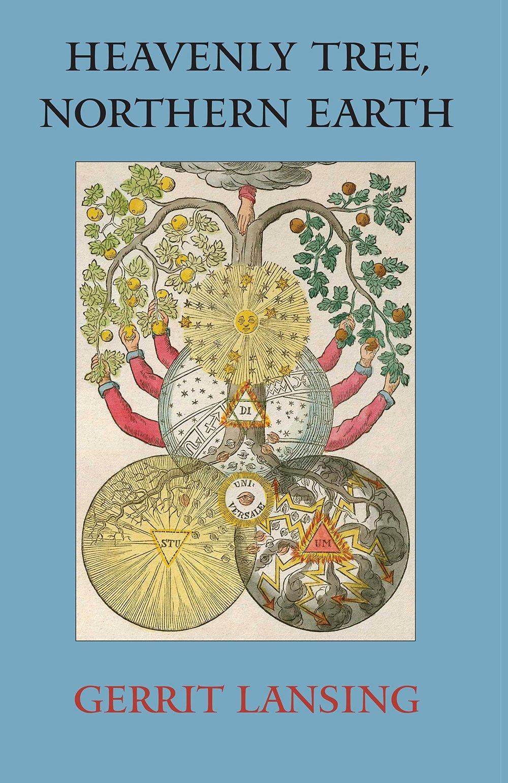 Heavenly Tree Northern Earth Gerrit Lansing cover.jpg