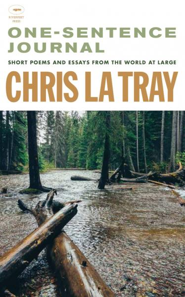 Chris La Tray has won the 2018 Montana Book Award for his book  One-Sentence Journal.