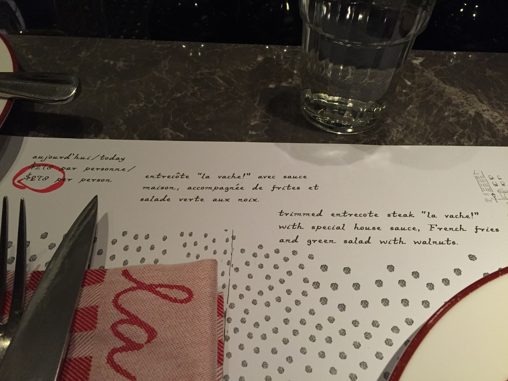 """On Menu:   Trimmed entrecote steak """"la vache!"""" with special house sauce French fries (unlimited) Green salad with walnuts  HKD$278/person"""