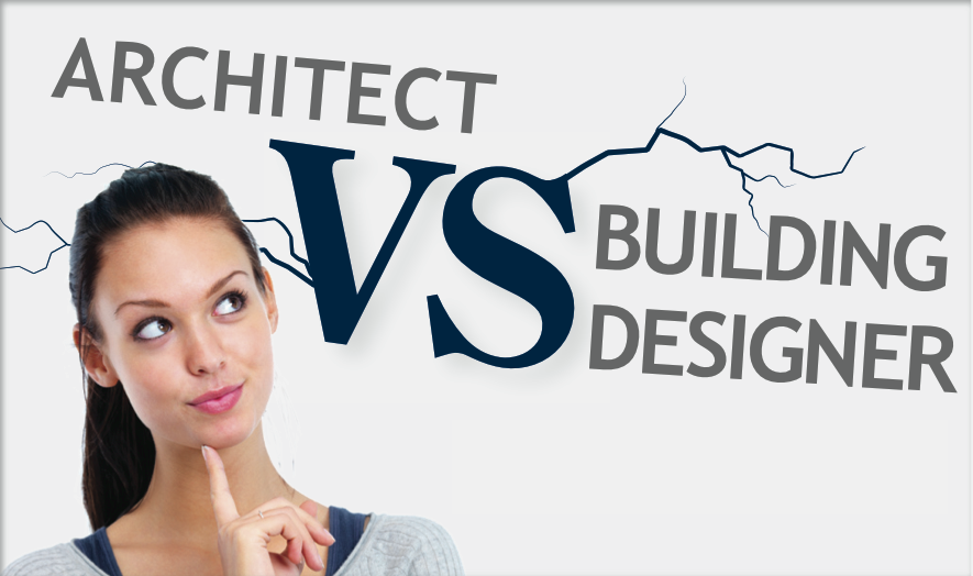 What s the difference between an architect and a building for Difference between building designer and architect