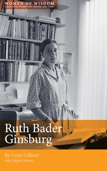 Ruth Bader Ginsburg: Women of Wisdom