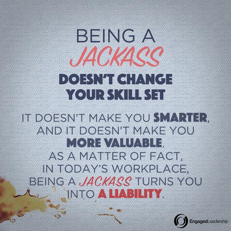 being_a_jackass