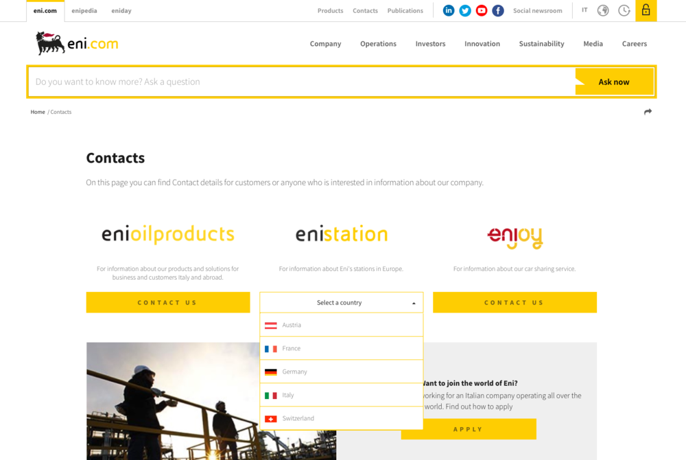 Eni has made an already strong Contacts page stronger through design enhancements and new options for key stakeholder groups. The company's ambitious Ask Now search facility appears to perform well as a substitute for conventional FAQs, though there are caveats.