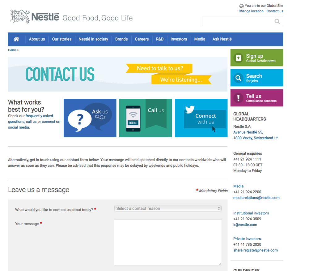Nestlé continues to sharpen its approach to handling stakeholder contact, both on its main website and on social media. Contact options are unusually prominent thanks to boldly colourful signposts throughout the site, signalling openness to dialogue (and perhaps helping to change people's perceptions of a company many people once considered to be secretive).