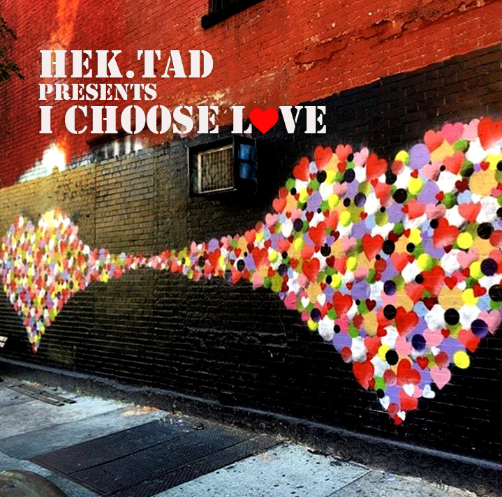 Hektad - I choose Love