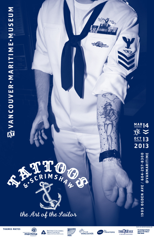 Poster, Tattoos & Scrimshaw: The Art of the Sailor, Vancouver Maritime Museum, Vancouver BC, March 2013
