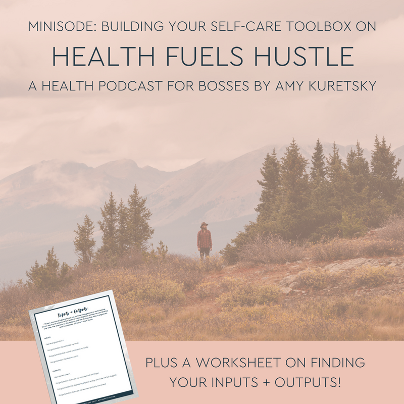 Building-your-self-care-toolbox-health-fuels-hustle