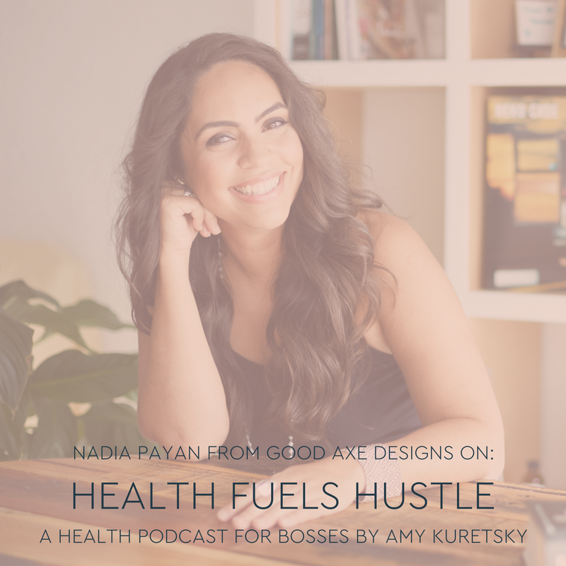 health-fuels-hustle-nadia-payan