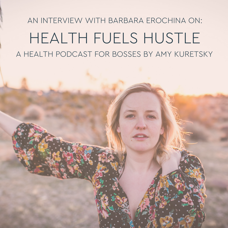 Barbara_Erochina_Health_Fuels_Hustle_podcast