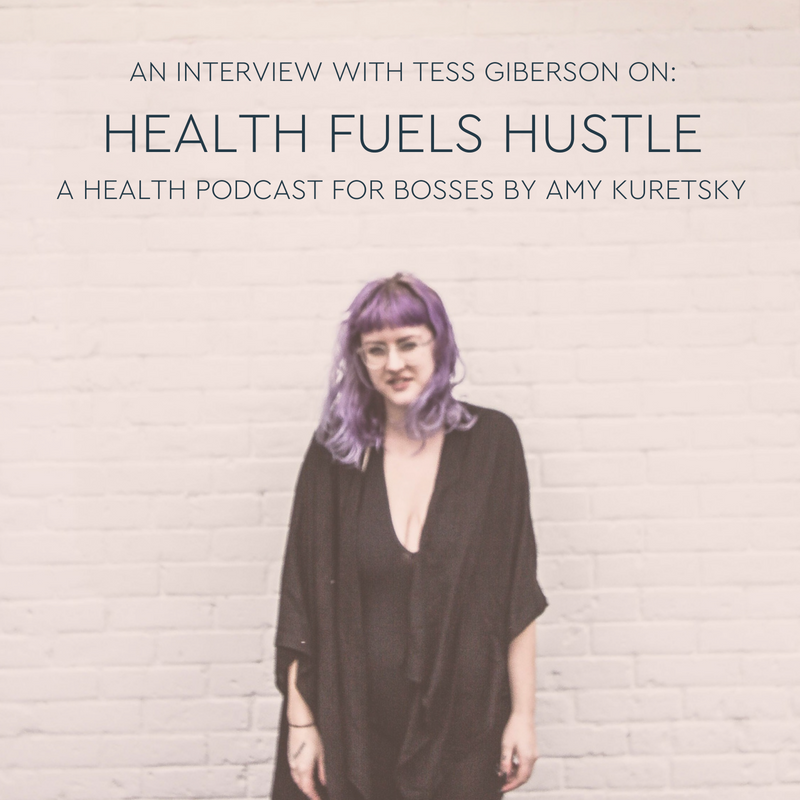 tess-giberson-health-fuels-hustle-podcast