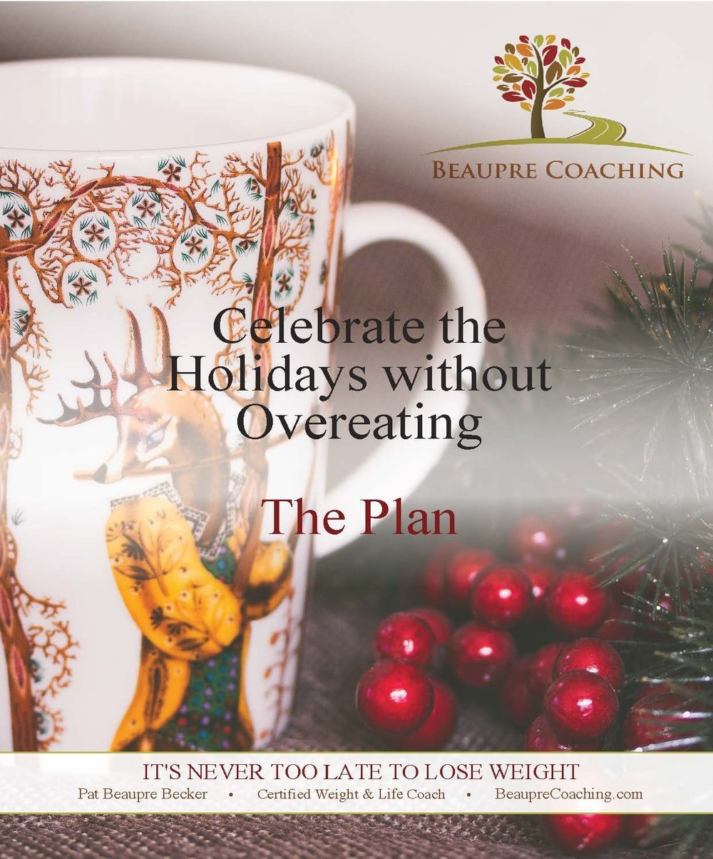 Sign up to get your guide to creating your very own plan to Celebrate the Holidays without Overeating - GET IT HERE!