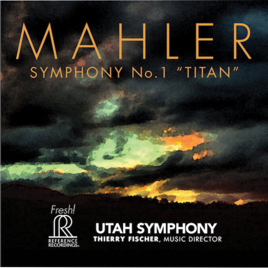 Thierry Fischer conducts the Utah Symphony in Mahler 1 on Reference Recordings