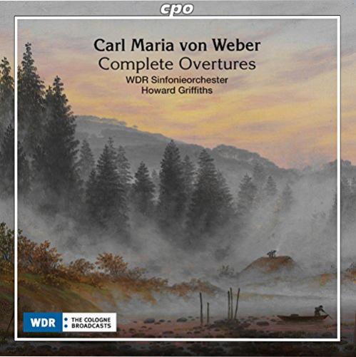 Carl Maria von Weber: Sämtliche Ouvertüren