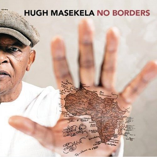 Hugh Masekela -- No Borders