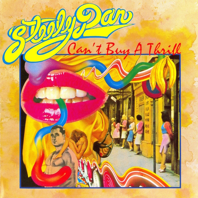 Steely Dan's  Can't Buy a Thrill  features one of the more memorable debut tracks from any band.