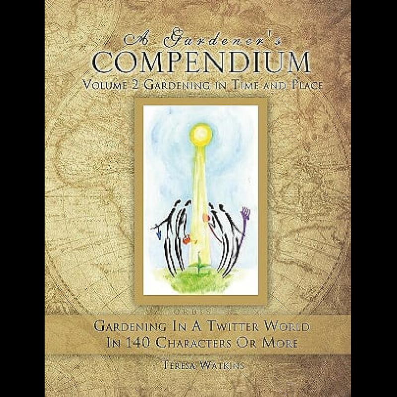 Gardener's Compendium Volume 2 Teresa Watkins