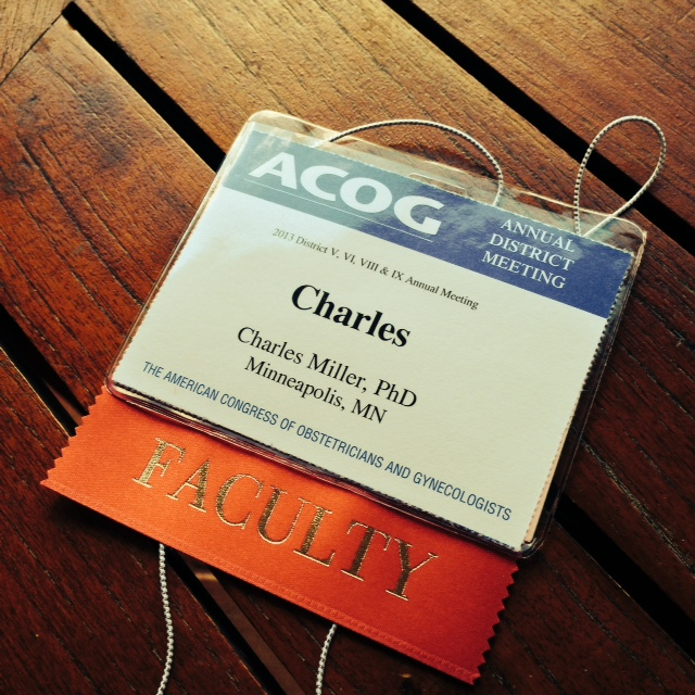 Dr. Charles Miller is faculty at ACOG 2013