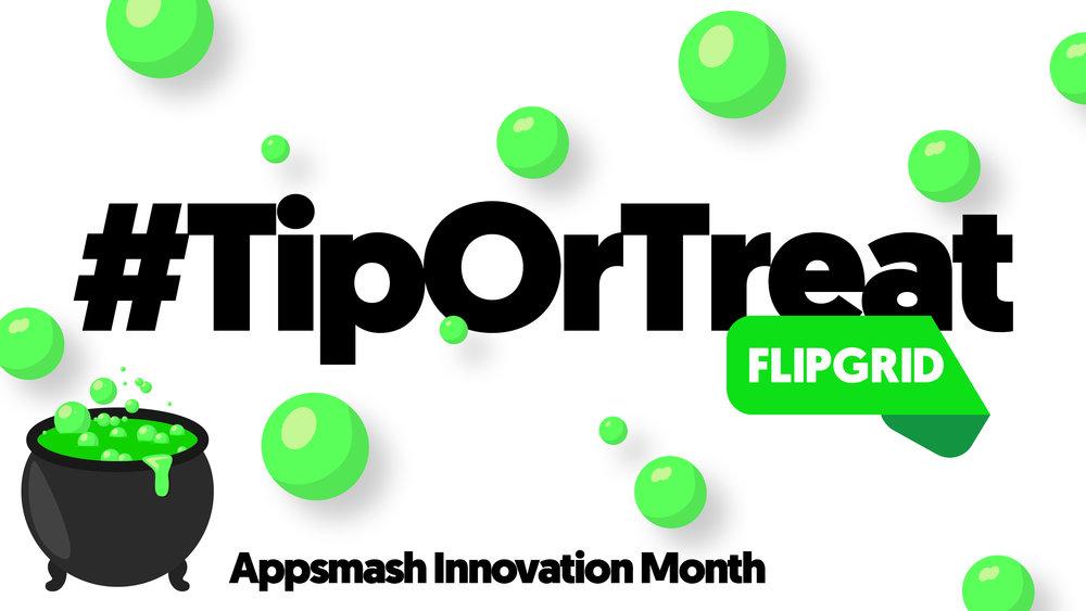 TipOrTreat_Flipgrid_APG.jpg
