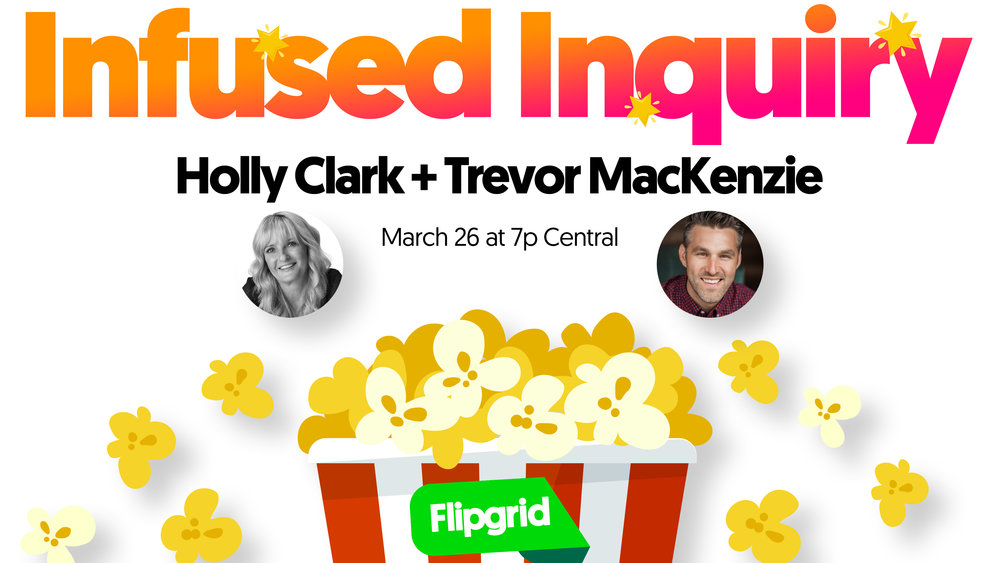 InfusedInquiry_FlipgridFeature_26March2019.jpg