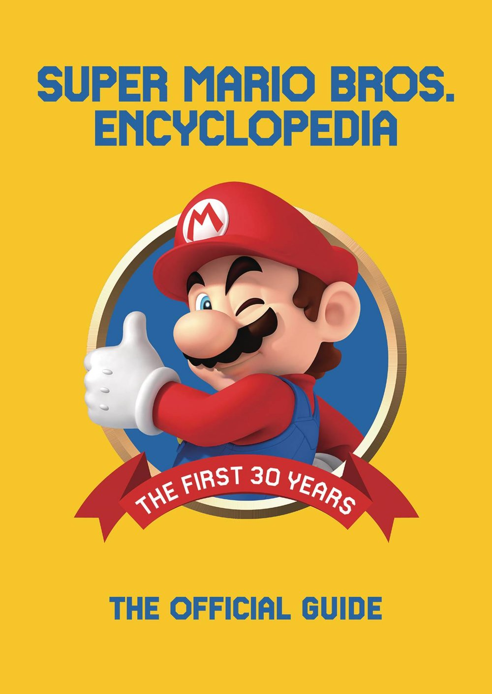 SUPER MARIO ENCYCLOPEDIA HC