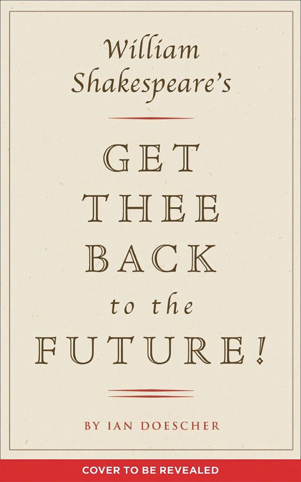 WILLIAM SHAKESPEARE GET THEE BACK TO FUTURE HC
