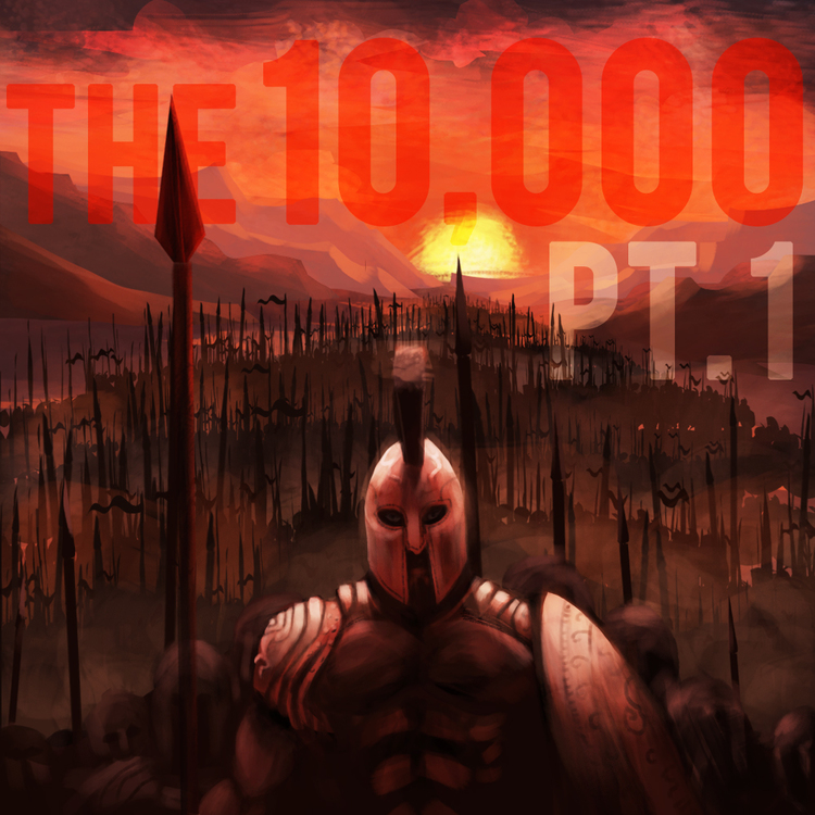 The 10.000 (Part 1)